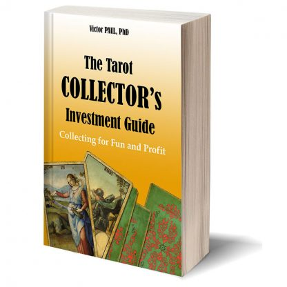The Tarot Collector's Investment Guide: Collecting for Fun and Profit